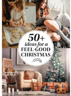 50+ Ideas for a Feel Good Christmas