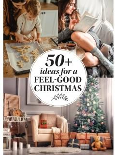 50+ Ideas for a Feel Good Christmas