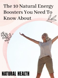 10 Natural Energy boosters